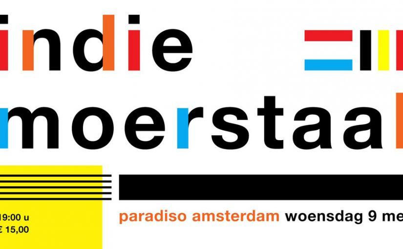 Tickets voor Indie Moerstaal met o.a. Spinvis, The KIK en Clean Pete op 9 mei in Paradiso